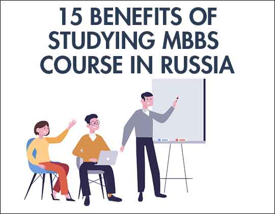 15-benefits-mbbs-russia