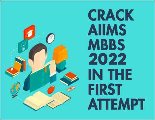 crack-aiims-mbbs-first-attempt