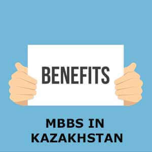 benefits-of-mbbs-in-kazakhstan