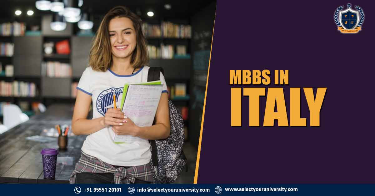 MBBS in Italy 2020 - Low Fee, Top Universities, Eligibility